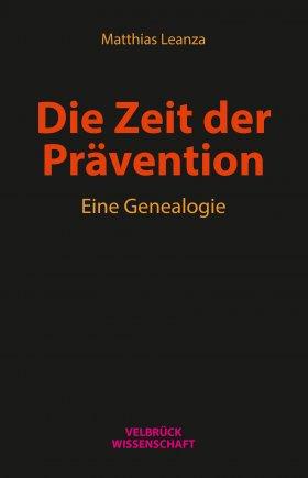 Die Zeit der Prävention