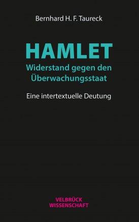 Hamlet: Widerstand gegen den Überwachungsstaat