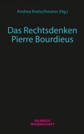 Das Rechtsdenken Pierre Bourdieus