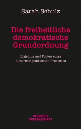Die freiheitliche demokratische Grundordnung