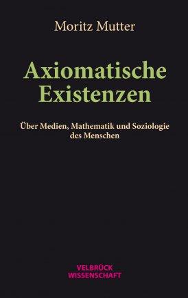 Axiomatische Existenzen