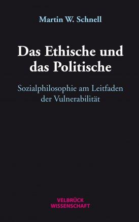Das Ethische und das Politische