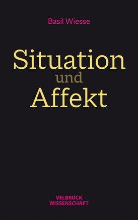 Situation und Affekt