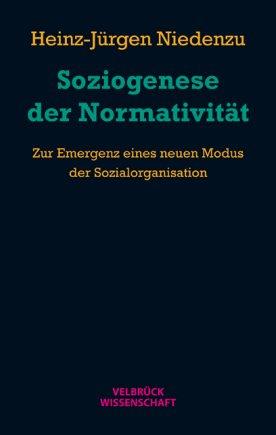 Soziogenese der Normativität