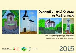 Denkmäler und Kreuze in Metternich