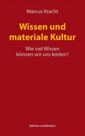Wissen und materiale Kultur