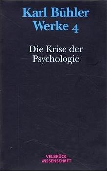 Werke / Die Krise der Psychologie