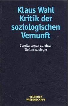 Kritik der soziologischen Vernunft