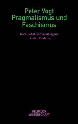 Pragmatismus und Faschismus