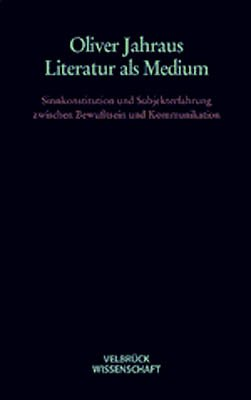 Literatur als Medium