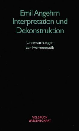 Interpretation und Dekonstruktion
