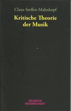 Kritische Theorie der Musik