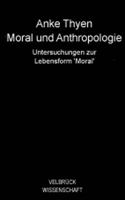Moral und Anthropologie