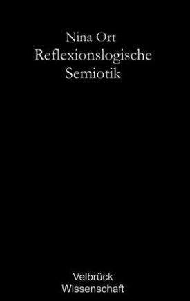 Reflexionslogische Semiotik