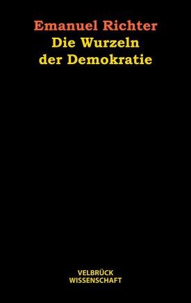 Die Wurzeln der Demokratie