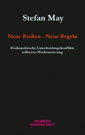 Neue Risiken - Neue Regeln
