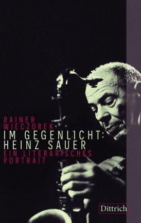 Im Gegenlicht: Heinz Sauer[Hardcover]