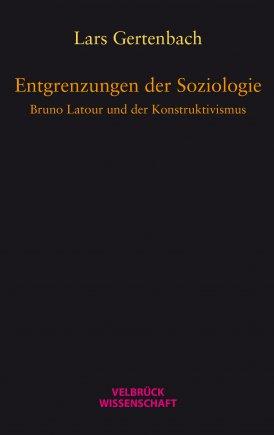Entgrenzungen der Soziologie