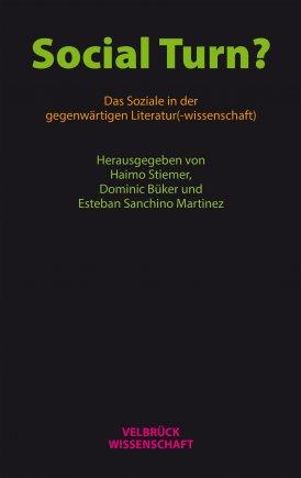 Social Turn? Das Soziale in der gegenwärtigen Literatur(-wissenschaft)