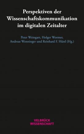Perspektiven der Wissenschaftskommunikation im digitalen Zeitalter