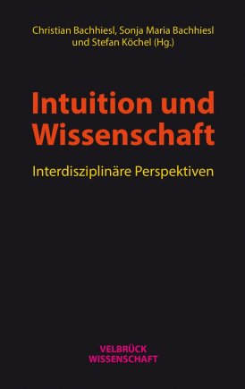 Intuition und Wissenschaft