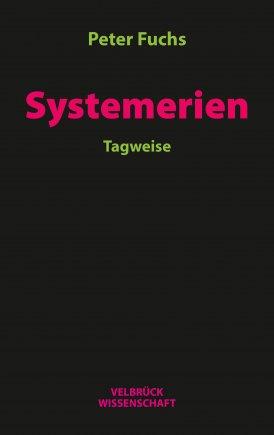Systemerien. Tagweise