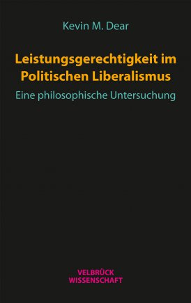 Leistungsgerechtigkeit im Politischen Liberalismus