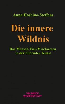 Die innere Wildnis