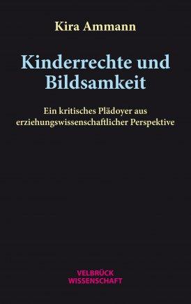 Kinderrechte und Bildsamkeit