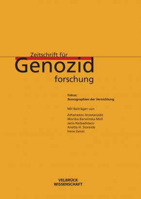 Zeitschrift für Genozidforschung: Ikonographien der Vernichtung