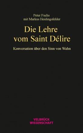 Die Lehre vom Saint Délire