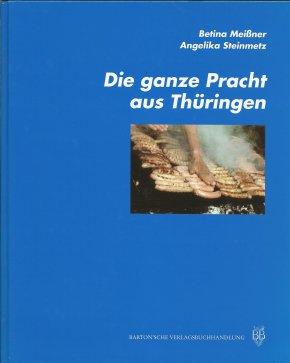 Die ganze Pracht aus Thüringen