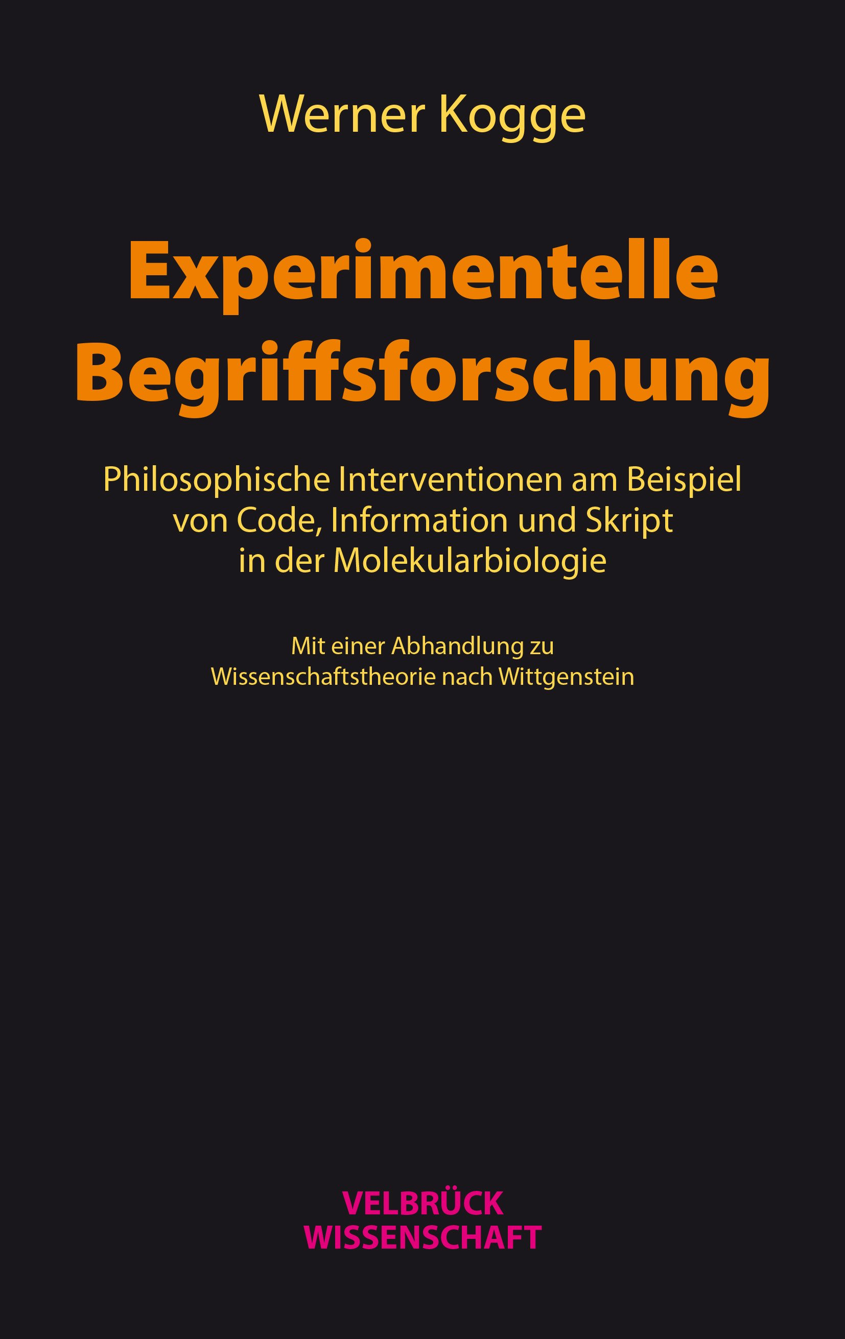 Werner Kogge: Experimentelle Begriffsforschung